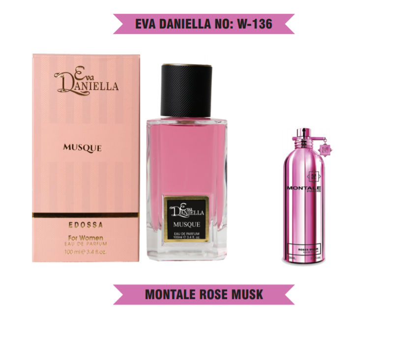Eva Daniella № W-136-Montale Rose Musk 100 мл