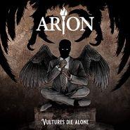 ARION - Vultures Die Alone 2021