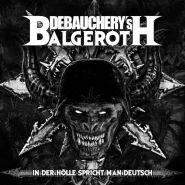 DEBAUCHERY - In der Hölle spricht man Deutsch 2018 [2CD]