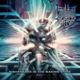 SOLUTION .45 - Nightmares In The Waking State Part I 2015