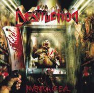 DESTRUCTION - Inventor Of Evil 2005