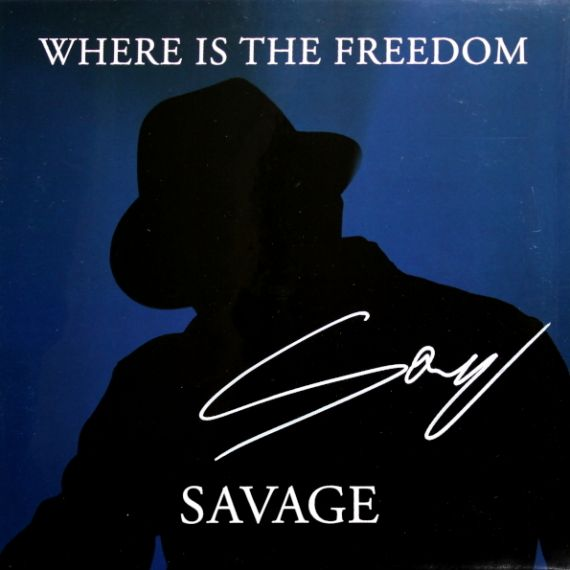 Savage - Where Is The Freedom 2020 LP