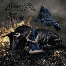 REBELLION - We Are The People 2021