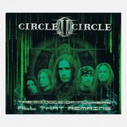 CIRCLE II CIRCLE (Savatage) - The Middle Of Nowhere / All That Remains 2005 [2CD-DIGI]