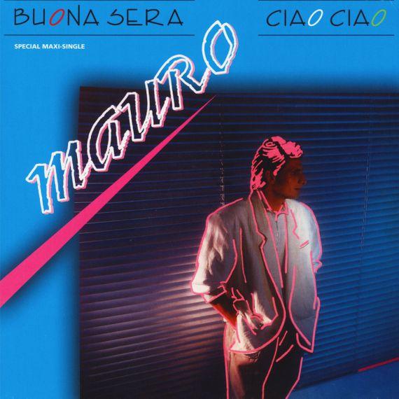 Mauro - Buona Sera Ciao Ciao 1987