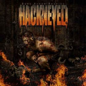 HACKNEYED - Burn After Reaping 2009