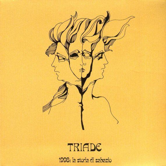Triade - La Storia Di Sabazio 1973/2020 LP