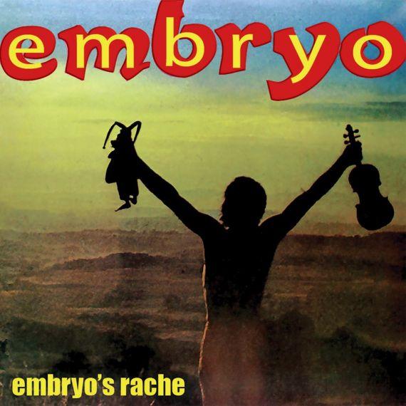 Embryo - Embryo's Rache 1971