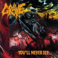 GRAVE - You'll Never See... 1992