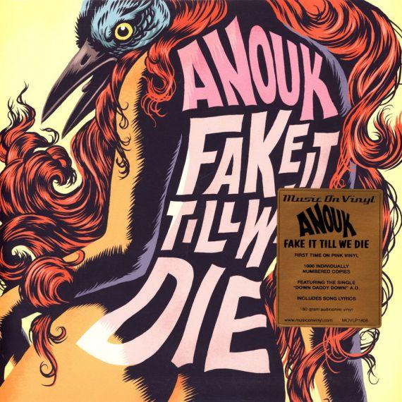 Anouk - Fake It Till We Die 2016