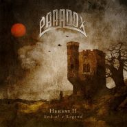 PARADOX - Heresy II - End Of A Legend 2021