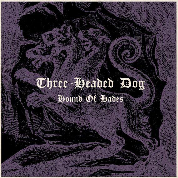 Three-Headed Dog - Hound Of Hades 1973