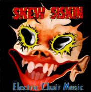 SKEW SISKIN - Electric Chair Music 1996
