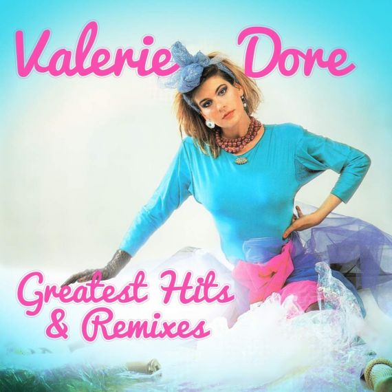 Valerie Dore - Greatest Hits & Remixes 2020