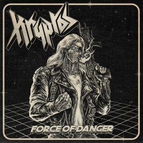 KRYPTOS - Force Of Danger 2021
