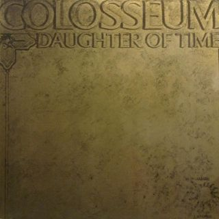 Colosseum - Daughter Of Time 1970  (N.Mint / N.Mint)