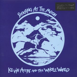 Kevin Ayers And The Whole World - Shooting At The Moon 1970