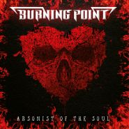 BURNING POINT - Arsonist Of The Soul 2021