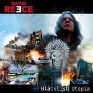 DAVID REECE - Blacklist Utopia