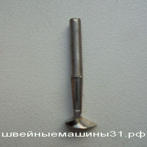 Петлитель для скорняжной машины VELLES VF 045 и др.          цена 500 руб.