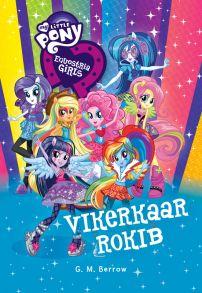 Equestria Girls. Vikerkaar rokib