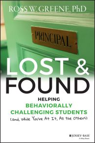 Lost and Found. Helping Behaviorally Challenging Students (and, While You're At It, All the Others)
