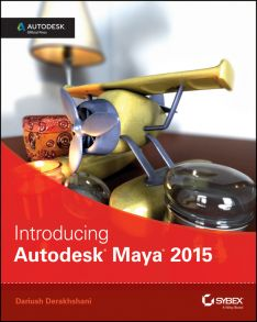 Introducing Autodesk Maya 2015. Autodesk Official Press