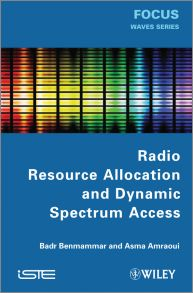Radio Resource Allocation and Dynamic Spectrum Access
