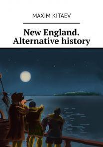 New England. Alternative history