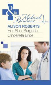 Hot-Shot Surgeon, Cinderella Bride
