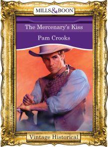 The Mercenary's Kiss
