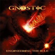 GNOSTIC - Engineering The Rule CD